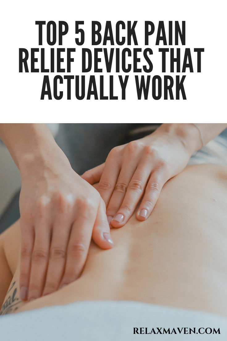 Top 5 Back Pain Relief Devices That Actually Work