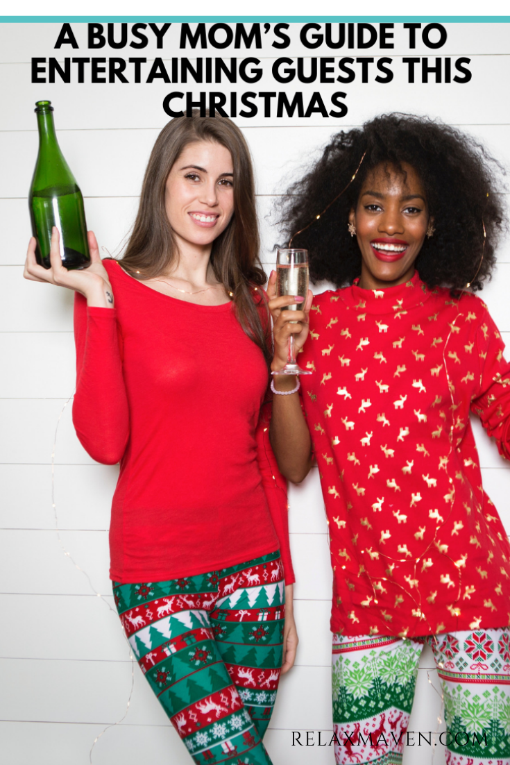 A Busy Mom's Guide to Entertaining Guests This Christmas