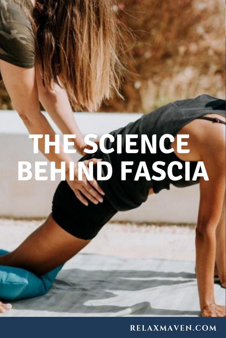 The Science Behind Fascia