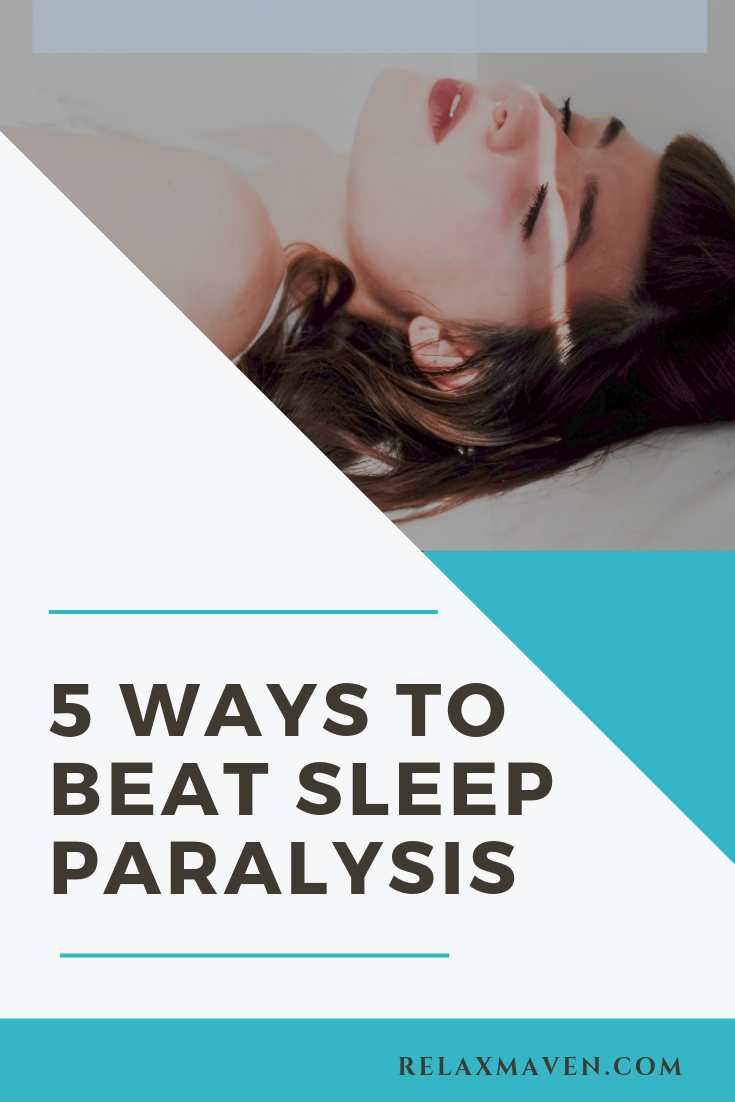 5 Ways To Beat Sleep Paralysis