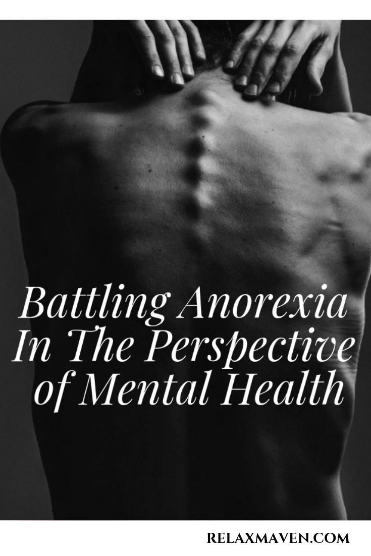 Battling Anorexia In The Perspective of Mental Health