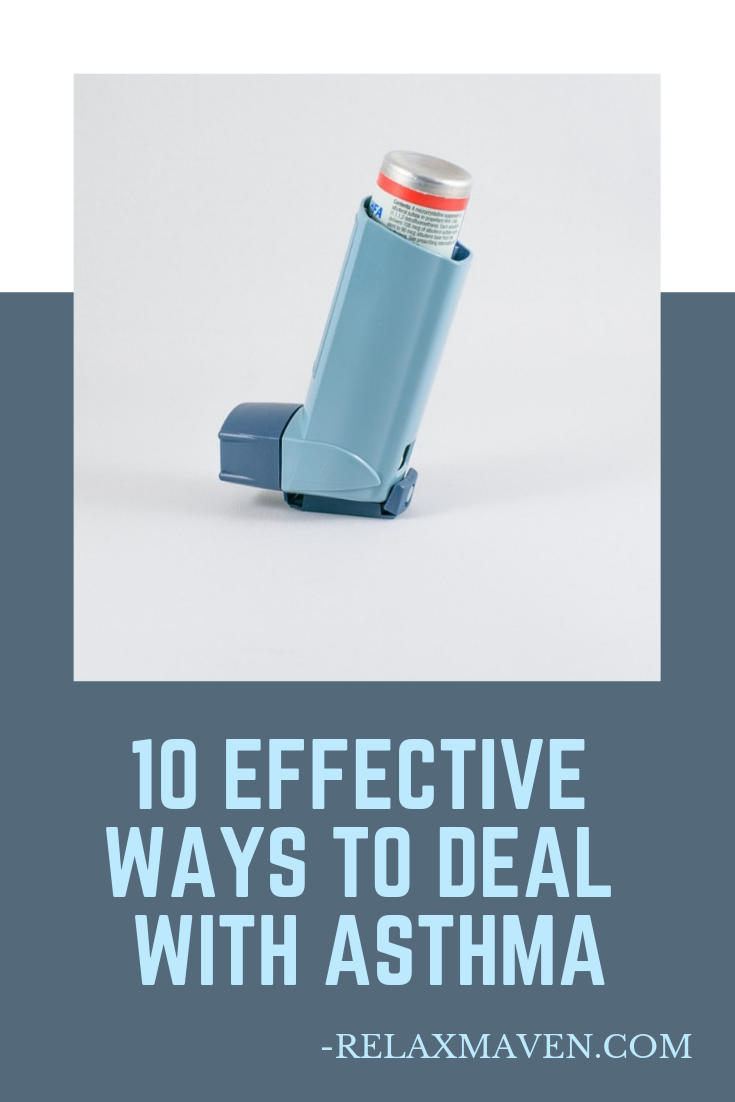 10 Effective Ways To Deal With Asthma