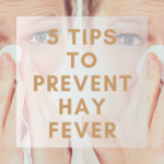 5 Tips To Prevent Hay Fever
