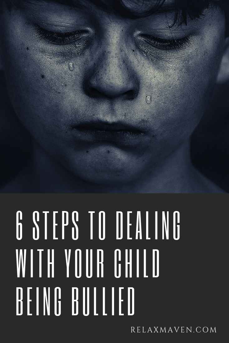 6 Steps To Dealing With Your Child Being Bullied