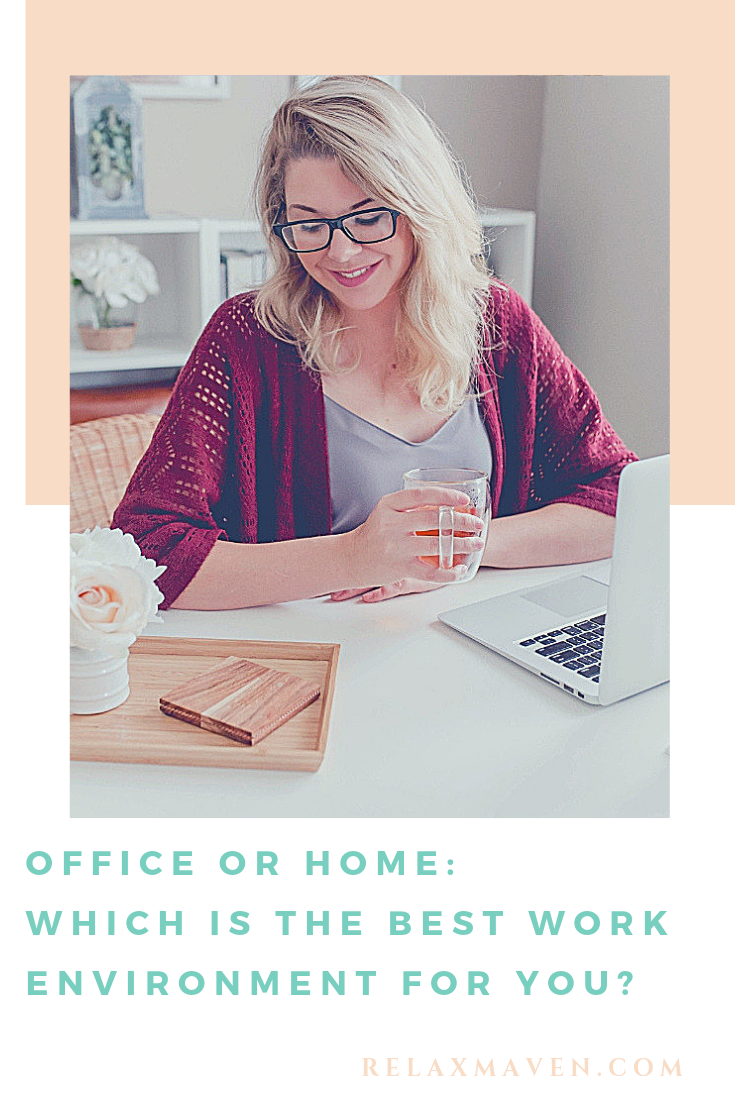 Office or Home: Which is the Best Work Environment for You?