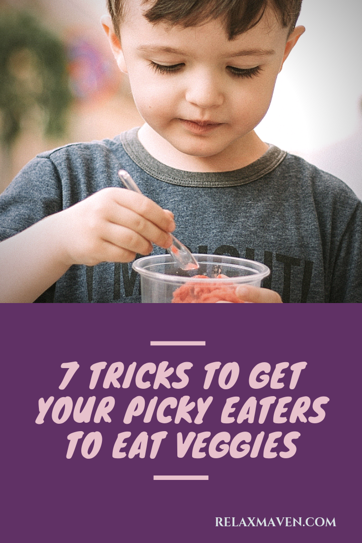 7 Tricks To Get Your Picky Eaters To Eat Veggies