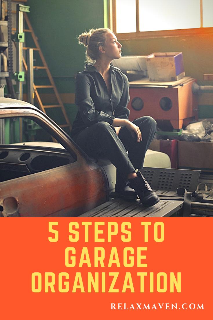 5 Steps To Garage Organization