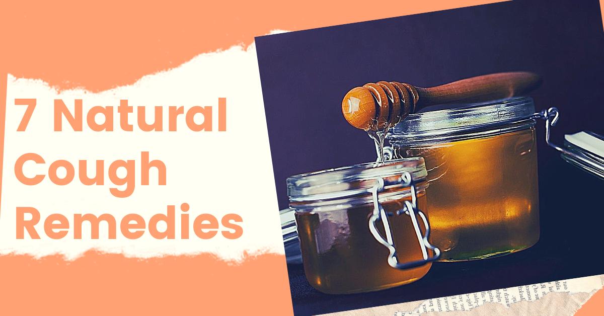 7 Natural Cough Remedies - RelaxMaven