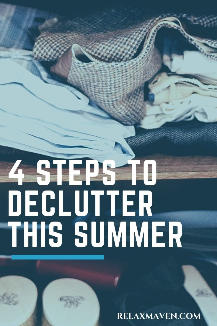 4 Steps To Declutter This Summer