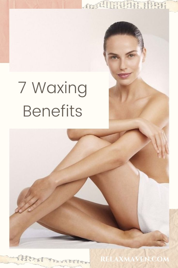 7 Waxing Benefits