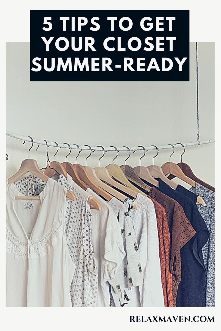 5 Tips To Get Your Closet Summer-Ready