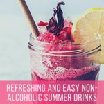 Refreshing and Easy Non-Alcoholic Summer Drinks