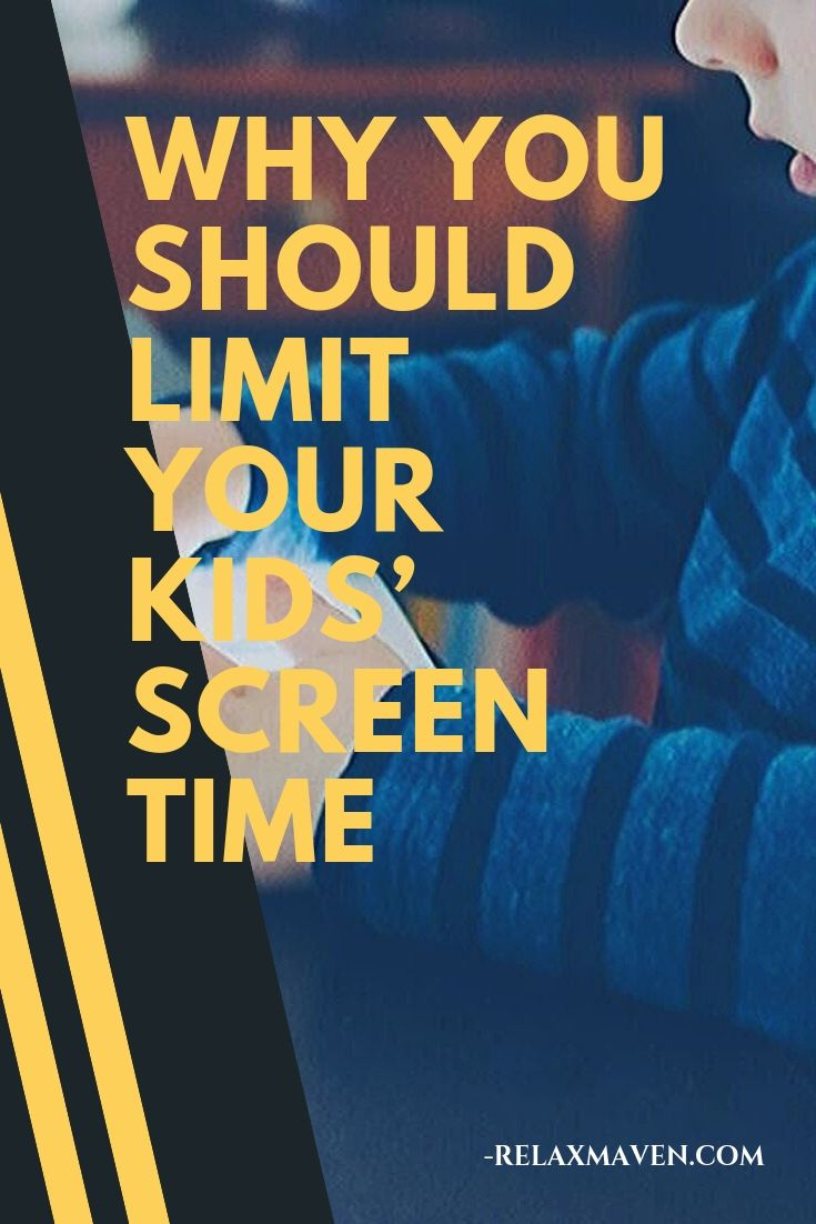 Why You Should Limit Your Kids' Screen Time